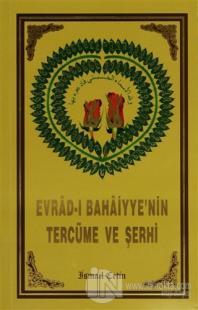 Evrad-ı Bahaiyye'nin Tercüme ve Şerhi