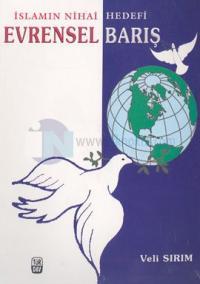 Evrensel Barış İslamın Nihai Hedefi