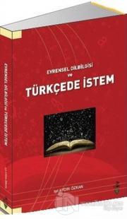 Evrensel Dilbilgisi ve Türkçede İstem