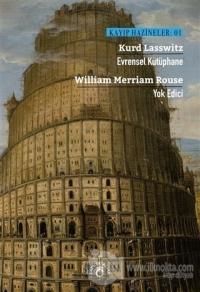 Evrensel Kütüphane – Yok Edici