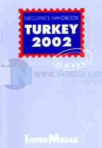 Executives Handbook-Turkey Almanac 2002