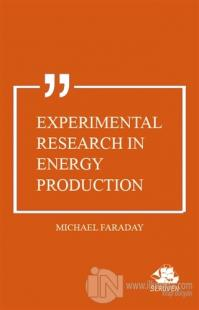 Experimental Research in Energy Production