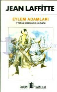 Eylem Adamları (Fransız Direnişinin Romanı)