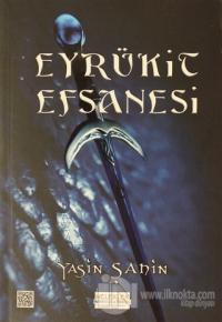 Eyrükit Efsanesi