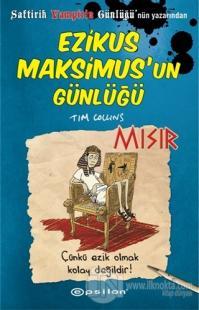 Ezikus Maksimus'un Günlüğü 2: Mısır (Ciltli) %25 indirimli Tim Collins