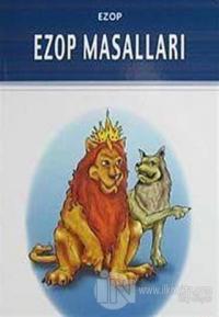 Ezop Masalları (Milli Eğitim Bakanlığı İlköğretim 100 Temel Eser)