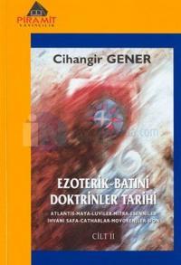 Ezoterik-Batıni Doktrinler Tarihi 2 Cihangir Gener