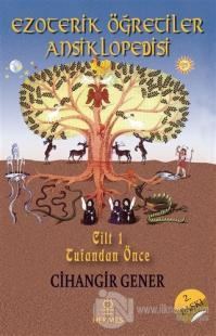 Ezoterik Öğretiler Ansiklopedisi Cilt 1 (Ciltli)