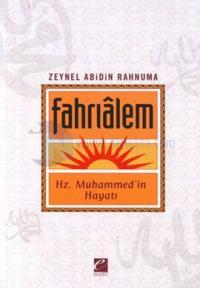 Fahrialem: Hz. Muhammed'in Hayatı