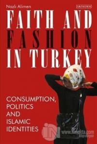Faith and Fashion in Turkey (Ciltli)