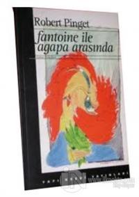 Fantoine ile Agapa Arasında