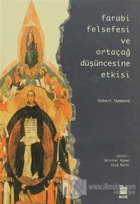 Farabi Felsefesi ve Ortaçağ Düşüncesine Etkisi