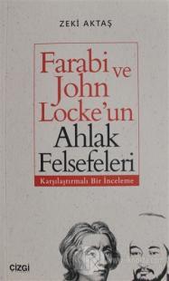 Farabi ve John Locke'un Ahlak Felsefeleri