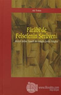 Farabi'de Felsefenin Serüveni