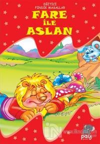Fare ile Aslan - Eğitici Fındık Masallar