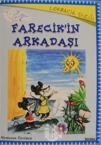 Farecik'in Arkadaşı