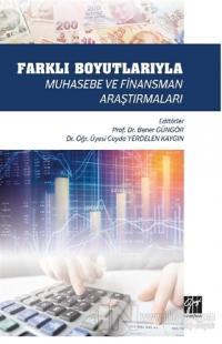 Farklı Boyutlarıyla Muhasebe ve Finansman Araştırmaları