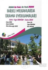 Farklı Mekanlarda Drama Uygulamaları %10 indirimli Erdem Erem