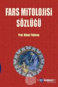 Fars Mitolojisi Sözlüğü (Ciltli) Nimet Yıldırım