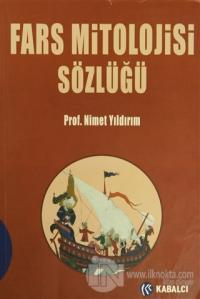 Fars Mitolojisi Sözlüğü %70 indirimli Nimet Yıldırım