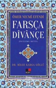 Farsça Divançe - Ömer Necmi Efendi Bilge Karga Göllü