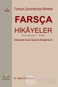 Farsça Hikayeler : Türkçe Çevirileriyle Birlikte