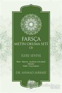 Farsça Metin Okuma Seti 3 - İleri Seviye %25 indirimli Ahmad Jabbari