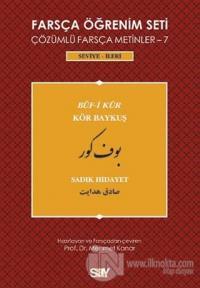 Farsça Öğrenim Seti - 7 : Buf-i Kur / Kör Baykuş