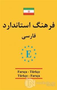 Farsça - Türkçe / Türkçe - Farsça Standart Sözlük