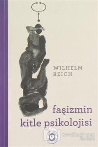 Faşizmin Kitle Psikolojisi