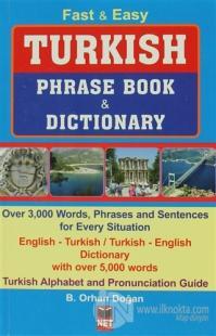 Fast Easy Turkish Phrase Book Dictionary %10 indirimli B. Orhan Doğan