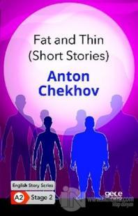 Fat and Thin Anton Chekhov