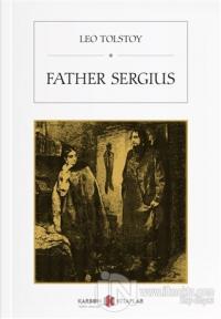 Father Sergius Leo Tolstoy