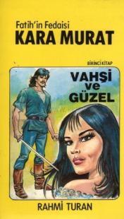 Fatih'in Fedaisi Kara Murat 1 - Vahşi Güzel