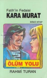 Fatih'in Fedaisi Kara Murat 2 - Ölüm Yolu