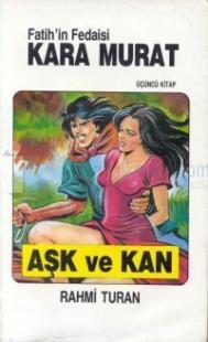 Fatih'in Fedaisi Kara Murat 3 - Aşk ve Kan