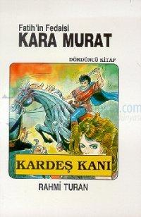 Fatih'in Fedaisi Kara Murat 4 - Kardeş Kanı