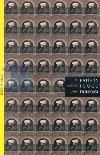 Fatih'in İçsel Dünyası