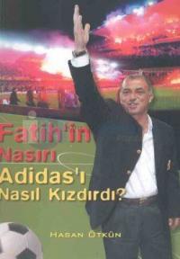 Fatih'in Nasırı Adidas'ı Nasıl Kızdırdı?