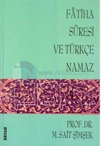 Fatiha Suresi ve Türkçe Namaz