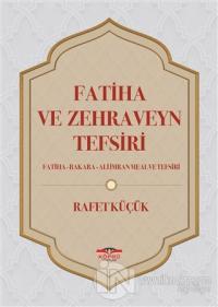 Fatiha ve Zehraveyn Tefsiri (Ciltli)