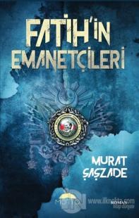 Fatih'in Emanetçileri Murat Şaşzade