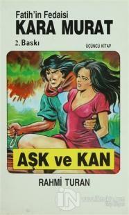 Fatih'in Fedaisi Kara Murat 3 Aşk ve Kan %10 indirimli Rahmi Turan
