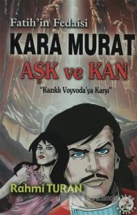 Fatih'in Fedaisi Kara Murat Aşk ve Kan %30 indirimli Rahmi Turan