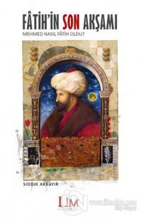 Fatih'in Son Akşamı