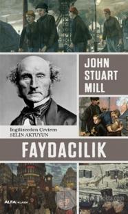 Faydacılık %20 indirimli John Stuart Mill