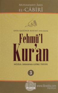 Fehmü'l Kur'an Cilt: 3 (Ciltli)