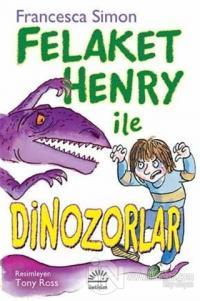 Felaket Henry ile Dinazorlar