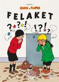 Felaket - Quick ve Flupke Herge