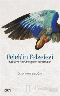 Felek'in Felsefesi